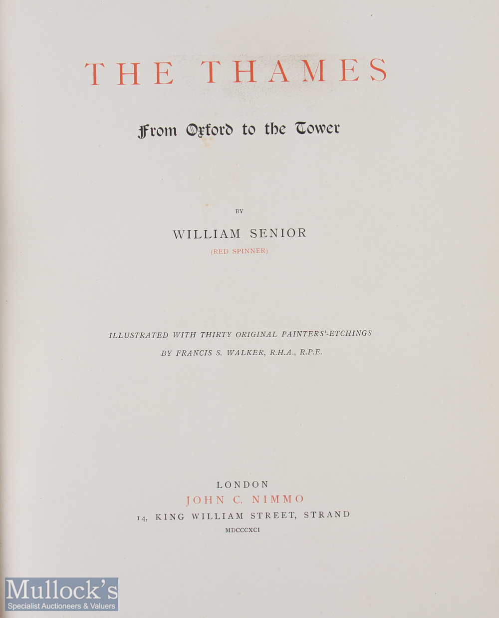 """Senior, William (Red Spinner) – """"The Thames from Oxford to the Tower"""" 1891 limited edition of 350, - Image 2 of 2"""