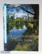 """Goddard, John – """"Reflections of the Game Fisher"""" 2002 1st edition signed by the author, containing"""