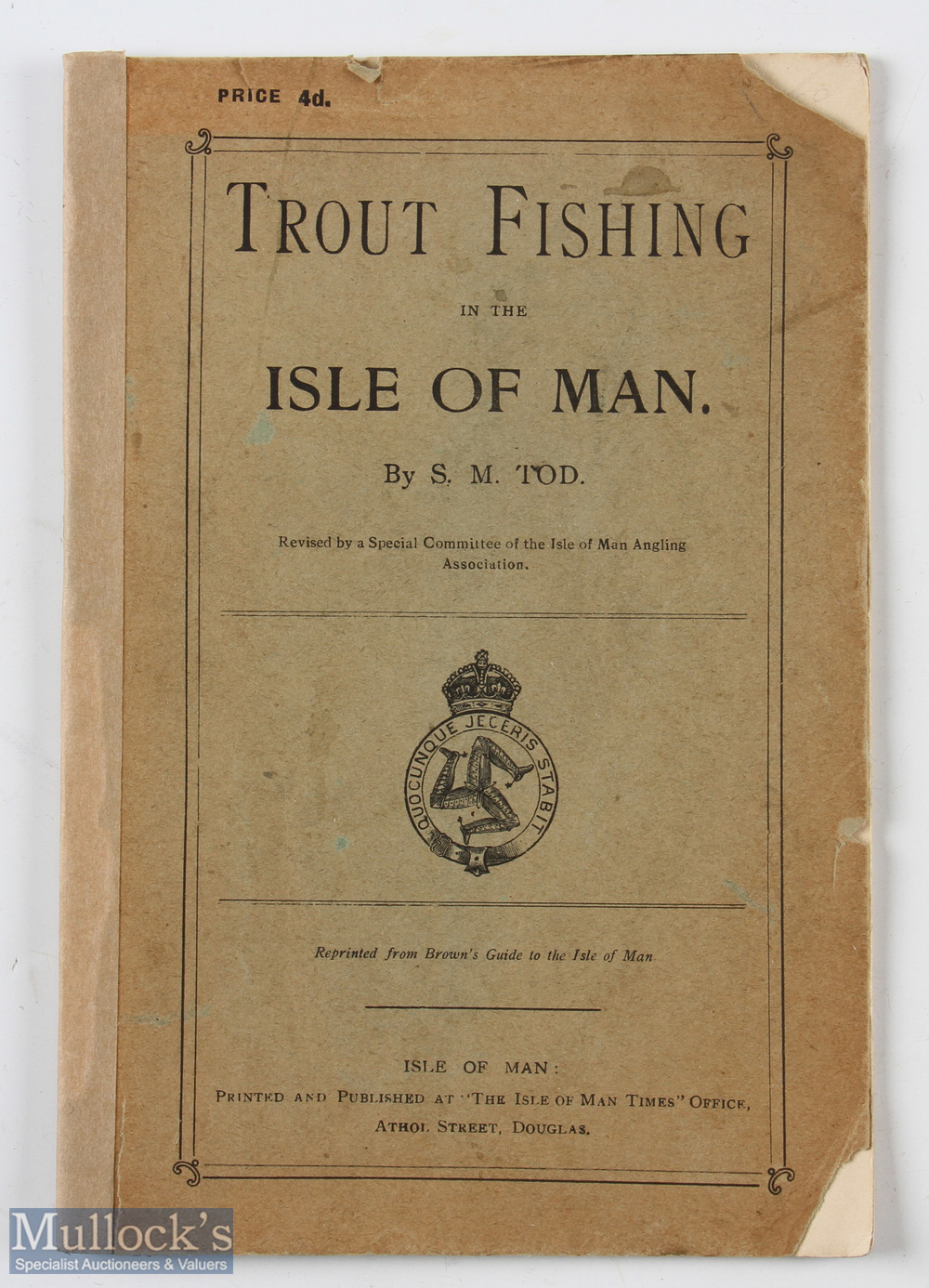 """Tod, S M – """"Trout Fishing in the Isle of Man"""" printed by The Isle of Man Times, c1900, with original"""