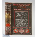"""Giberne, Agnes – """"The Romance of The Mighty Deep"""" 1921 new and revised edition, published by Seeley,"""
