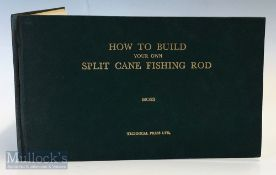 """Moss, G. Lawton – """"How to Build Your Own Split Cane Fishing Rod"""" 1947 1st edition published by The"""
