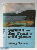 """Spencer, Sidney – """"Salmon and Seatrout in Wild Places"""" 1968 1st edition, published by H. F. & G."""