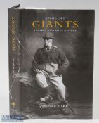 """Herd, Andrews – """"Angling Giants, Angler Who Made History"""" signed by the author, published 2010 by"""