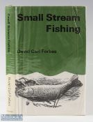 """Forbes, David Carl – """"Small Stream Fishing"""" 1966 1st edition, having 16 photos and drawings, in"""