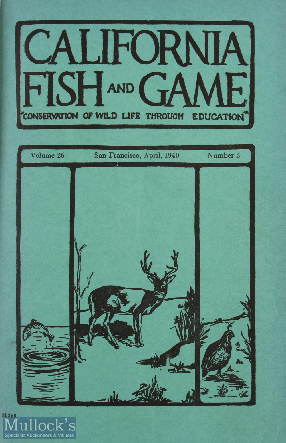 California Fish and Game 1940 Magazine volume 26, number 2, San Francisco April 1940, including - Image 2 of 2