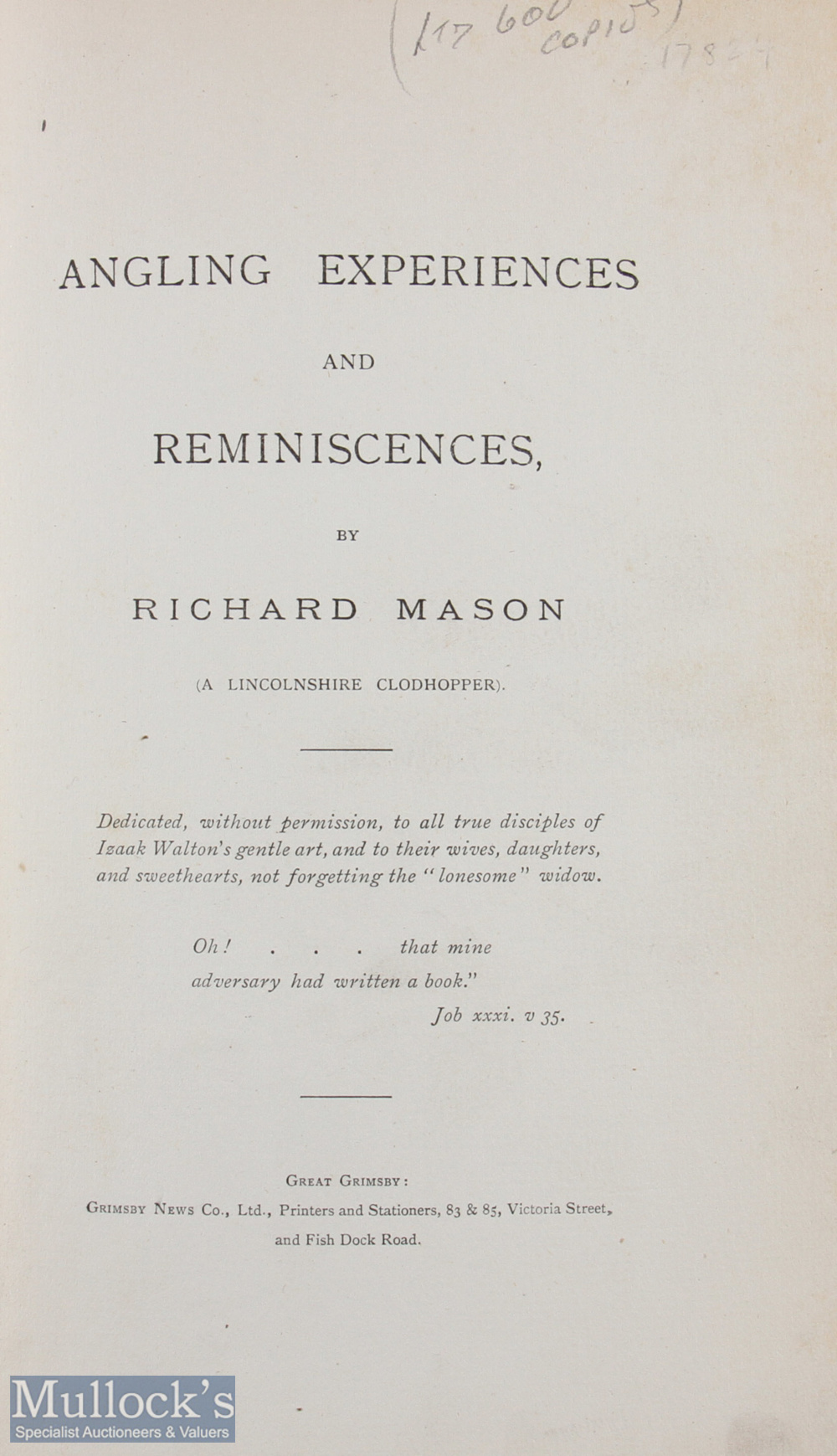 """Mason, Richard – """"Angling Experiences and Reminiscences"""" limited edition of 600 copies c1900, - Image 2 of 2"""