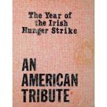 The year of the Irish hunger strike, an American tribute. (Meyers, Catherine, Ed.) Irish Northern