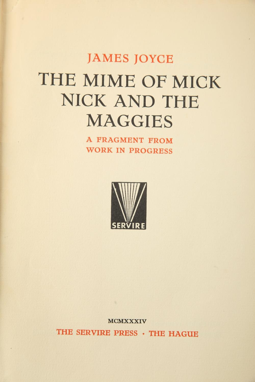 Joyce, James. The Mime of Mick, Nick and the Maggies. A Fragment from a Work in Progress. Servire - Image 2 of 3