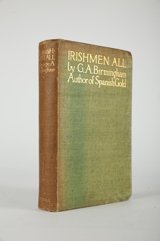 Birmingham, George A., Yeats Jack B. (Illustrator) Irishmen All. T.N. Foulis, London and