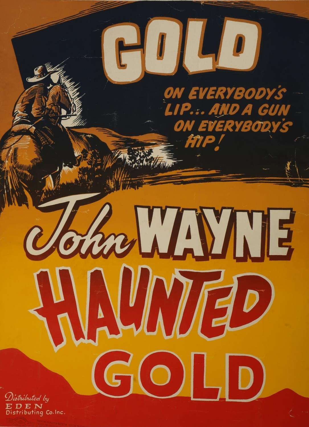 A collection of seven cinema posters for Western films, Haunted Gold, R-1956, (US one sheet); Chisum