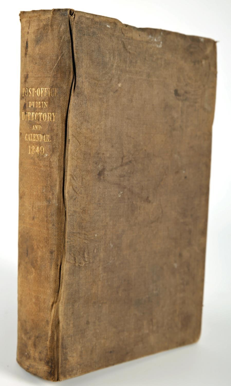1849 Thom's Directory. Post Office Directory and Calendar 1849. Alex Thom & Co, Dublin, 8vo, xvi,
