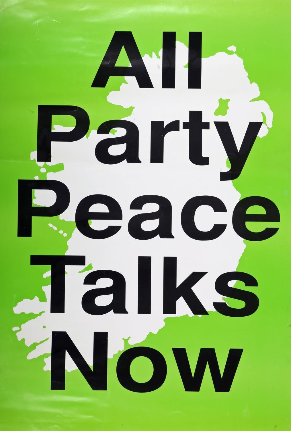 """1990s a collection of six Republican Ceasefire and Peace Process posters, """"All Party Peace Talks"""