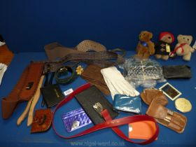 A quantity of miscellanea including leather gloves, belts, purses, little Teddy bears,