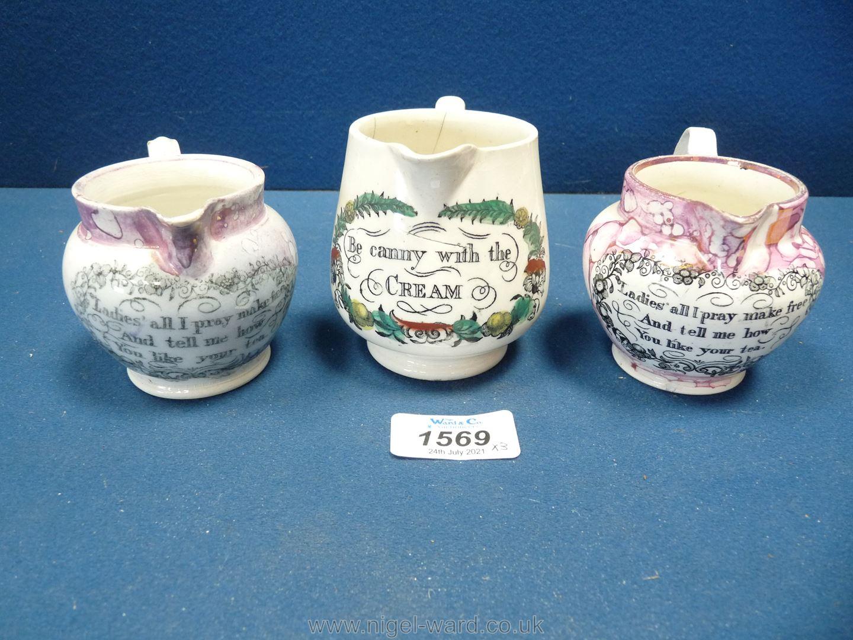 Three small 19th Century Sunderland lustre motto milk jugs, all a/f.