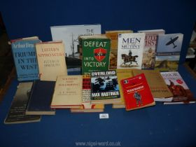 A quantity of War books to include; Triumph in the West by Arthur Bryant, Atomic Weapons and Armies,