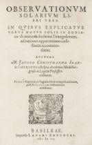 Astronomie - - Christmann, Jacob. Observationum solarium libri tres. In quibus explicatur verus