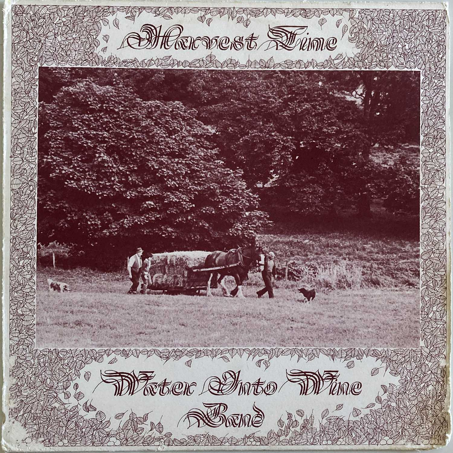 WATER INTO WINE BAND - HARVEST TIME LP (ORIGINAL SELF RELEASED PRESSING - CJT 002)