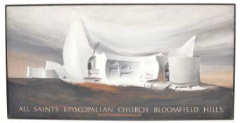 John G. Pickles All Saints Episcopalian Church. Bloomfield Hills, 1960
