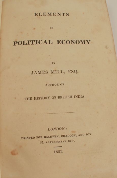 Elements of Political Economy, by James Mill Esq., author of the History of British India, printed - Image 2 of 2