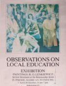 Robert Lenkiewicz (1941-2002) poster 'Observation On Local Education', signed,