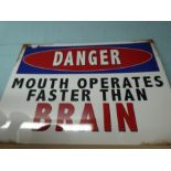 Large sign 'Mouth operates faster than brain'