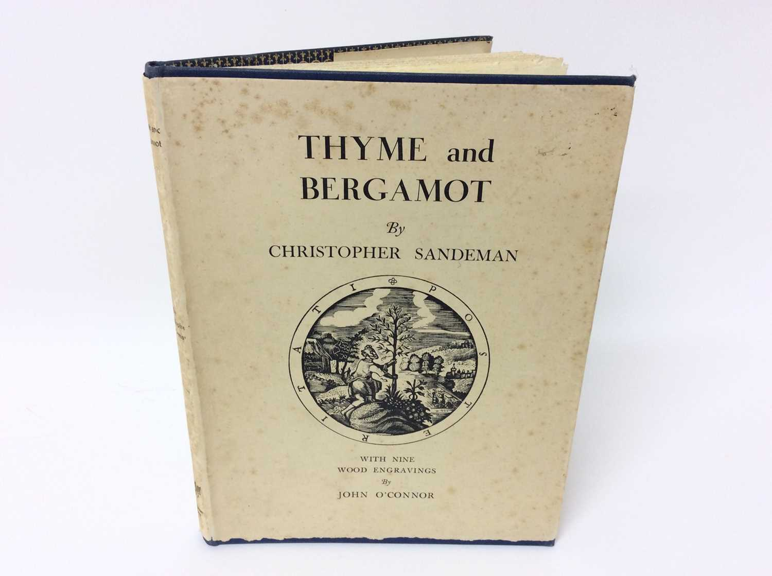 Christopher Sandeman - Thyme and Bergamot, illustrated by John O'Connor, Dropmore Press, 1947, numbe