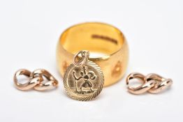 A 22CT GOLD WIDE BAND, A 9CT GOLD ST. CHRISTOPHER PENDANT AND SOME SCRAP 9CT GOLD LINKS, of a