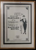 A Raffles Hotel poster, framed and glazed. 63 x 83 cm overall.