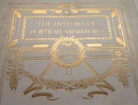 Williamson, George C. The History of Portrait Miniatures, vols 1 & 2, b/w illust. with tissue