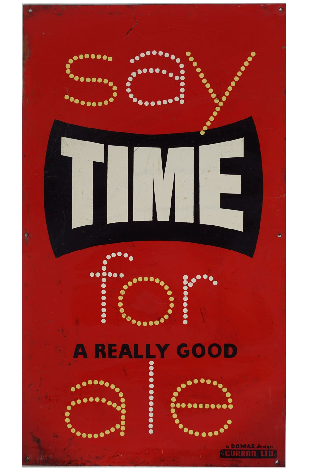 SAY TIME FOR A REALLY GOOD ALE ORIGINAL SIGN