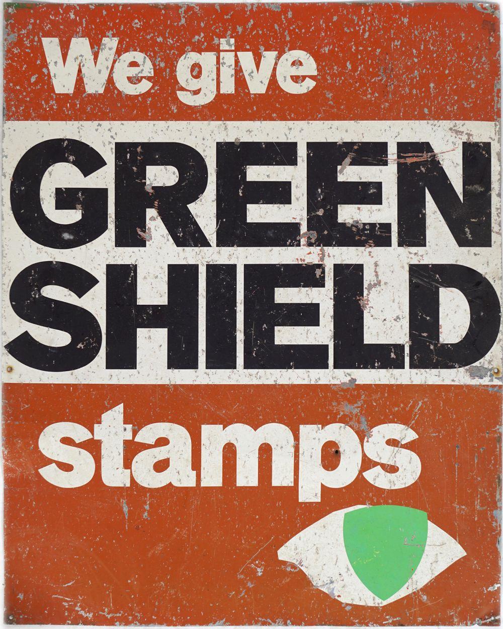 WE GIVE GREENSHIELD STAMPS ORIGINAL SIGN