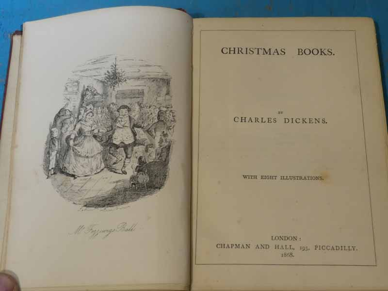 The Charles Dickens edition Christmas books. Chapman and Hall 1868 one volume