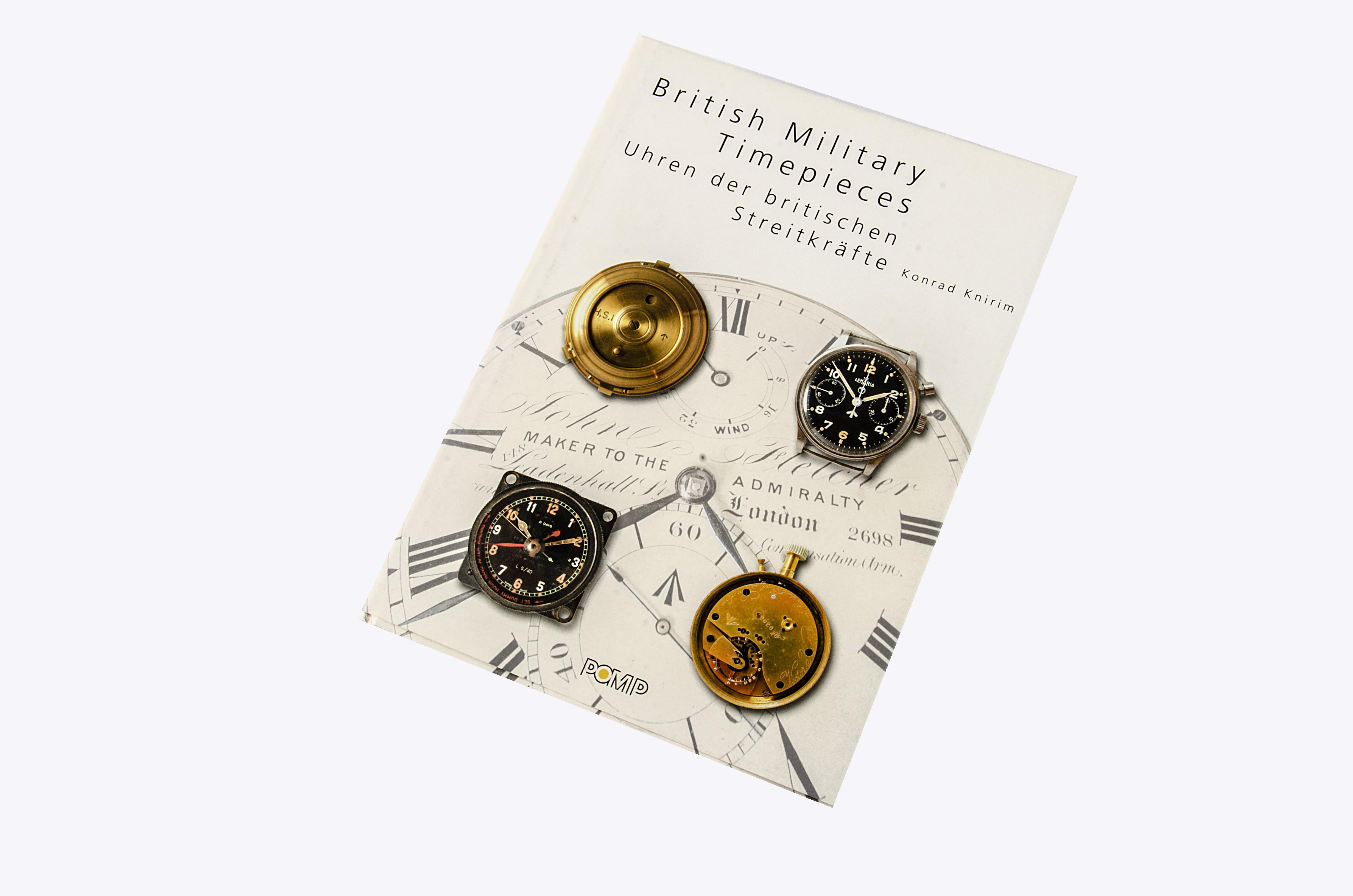 Book, British Military Timepieces (Uhren der Britischen Streitkraffe), by Konrad Knirim, published