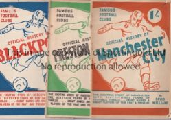 FAMOUS FOOTBALL CLUBS A collection of 6 Famous Football Clubs Official Histories all written in 1947