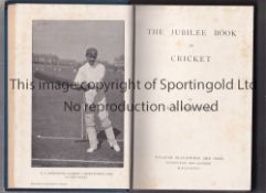 """CRICKET Book 465 Pages """"The Jubilee Book of Cricket"""" written by KS Ranjitsinhji (1897). Some foxing."""