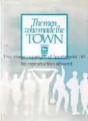 """IPSWICH TOWN Hardback book with slightly discoloured dust jacket """"The Men Who Made The Town."""