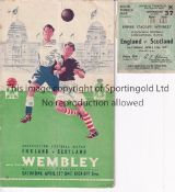 ENGLAND V SCOTLAND 1947 Programme and ticket for the International at Wembley 12/4/1947. Programme