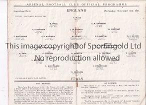 AT ARSENAL : ENGLAND V ITALY Programme for the International at Highbury 14/11/1934, horizontal