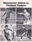 MANCHESTER UNITED Programme for the away Friendly v. Portland Timbers 6/5/1980. Fair-generally good