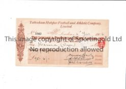 TOTTENHAM HOTSPUR An official cheque 4/4/1906 paid £95-6/- to J. Cameron, Club Secretary, for wages.
