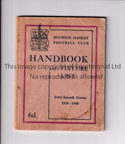 DULWICH HAMLET Handbook and Fixture List booklet for season 1939/40, very slightly wear on the