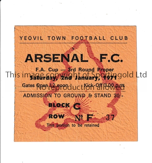 ARSENAL Away ticket v Yeovil Town 1970/1 FA Cup in their first Double Season, slightly creased.