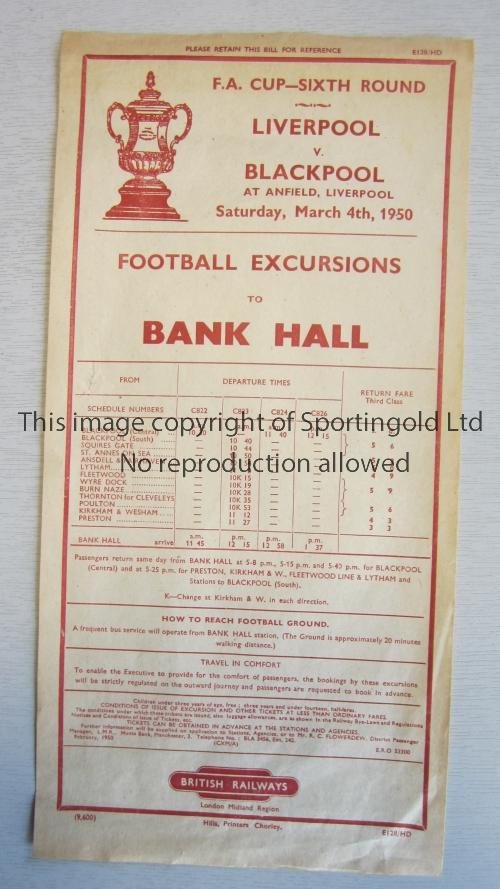 LIVERPOOL V BLACKPOOL 1950 / RAILWAY HANDBILL British Railways handbill for the 6th Round FA Cup tie