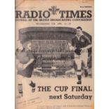 RADIO TIMES FA CUP FINALS Three Radio Times issues covering FA Cup Finals at Wembley dated 21/4/1939