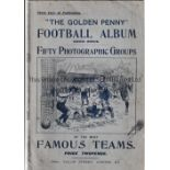 GOLDEN PENNY FOOTBALL ALBUM 1903-4 Thirty two page magazine with several team groups including