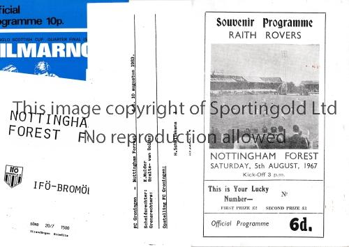 NOTTINGHAM FOREST Four away programmes v. Kilmarnock 76/7, Raith 67/8, IFO-Bromolla IF 80/1 and
