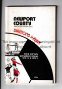 NEWPORT COUNTY Diamond Jubilee brochure - The History 1912/13 - 1972/3. Writing on the inside of the