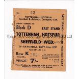 TOTTENHAM HOTSPUR V SHEFFIELD WEDNESDAY 1957 Seat ticket for the League match at Tottenham 21/9/1957
