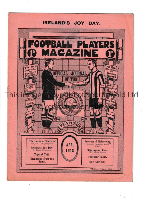 FOOTBALL PLAYERS MAGAZINE 1913 Issue dated April 1913, 16 page official magazine of the Players'