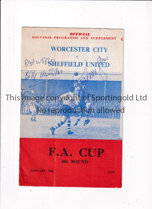 WORCESTER CITY V SHEFFIELD UNITED 1959 / AUTOGRAPHS Programme for the FA Cup tie at Worcester signed